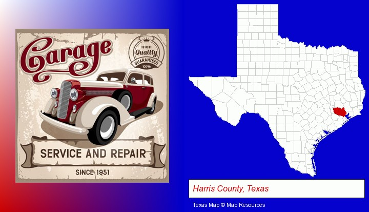 an auto service and repairs garage sign; Harris County, Texas highlighted in red on a map
