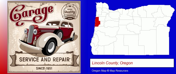 an auto service and repairs garage sign; Lincoln County, Oregon highlighted in red on a map