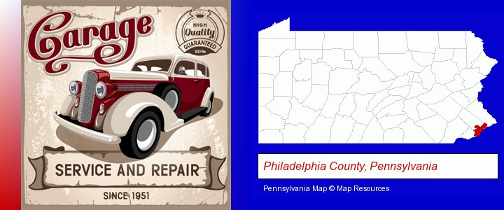 an auto service and repairs garage sign; Philadelphia County, Pennsylvania highlighted in red on a map